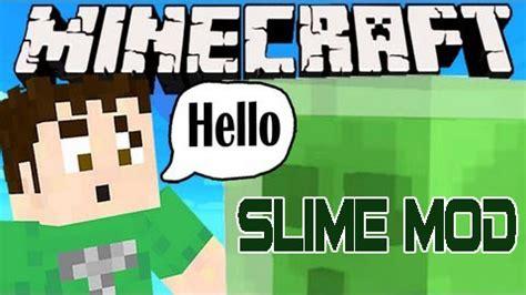 slime mode tutorial slime mod 1 8 1 1 8 1 7 10 minecraft mods