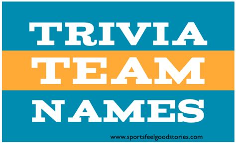 quiz themed team names best trivia team names the good the bad and the creative