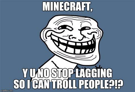 Troll Meme Maker - image tagged in y u no troll imgflip