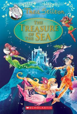 Thea Stilton The Land Of Flowers Book The Treasure Of The Sea A Geronimo Stilton Adventure