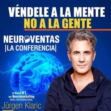 jurgen klaric argentina vendele a la mente no a la gente jurgen klaric en