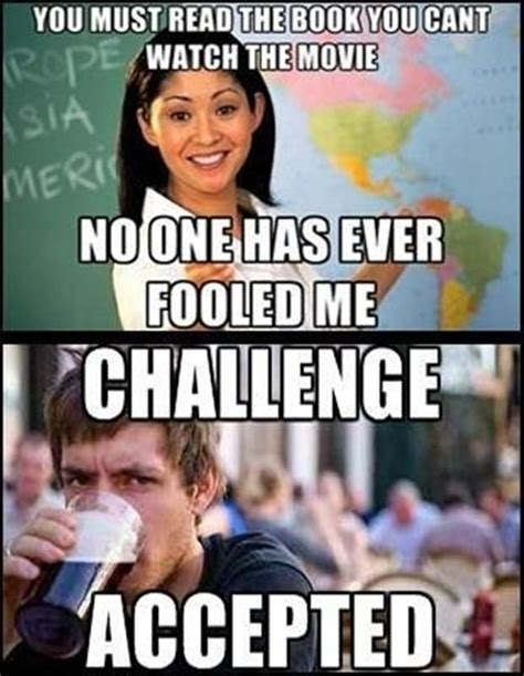 Memes About College - best of challenge accepted meme 36 pics