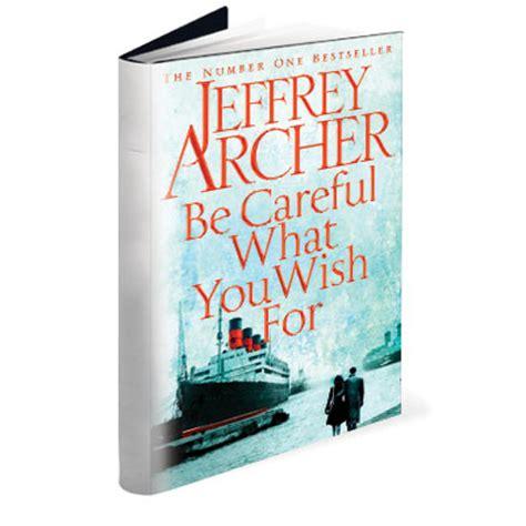 Jeffrey Archer Be Careful What You Wish For Buku Import book review be careful what you wish for by jeffrey archer