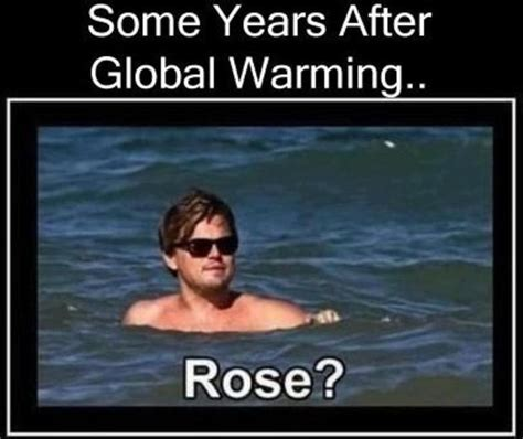 Global Warming Meme - funny titanic dump a day
