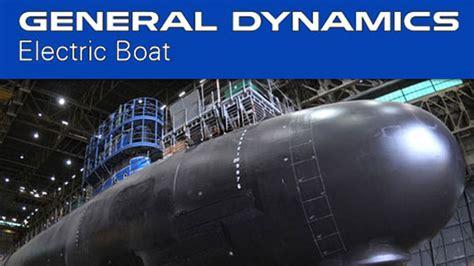 general dynamics electric boat u s navy awards general dynamics electric boat 5 1