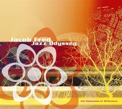 luxury experience jacob fred jazz odyssey the sameness