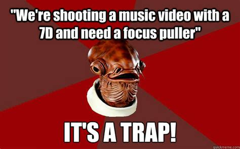 Admiral Ackbar Meme - 18 hilarious filmmaking jokes from the internet meme