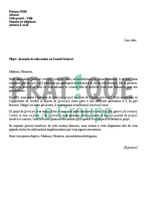Demande De Subvention Association Lettre Lettre De Demande De Subvention D Une Association Au Conseil G 233 N 233 Ral Pratique Fr
