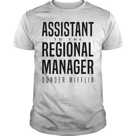 Assistant To The Regional Manager assistant to the regional manager dunder mifflin shirt