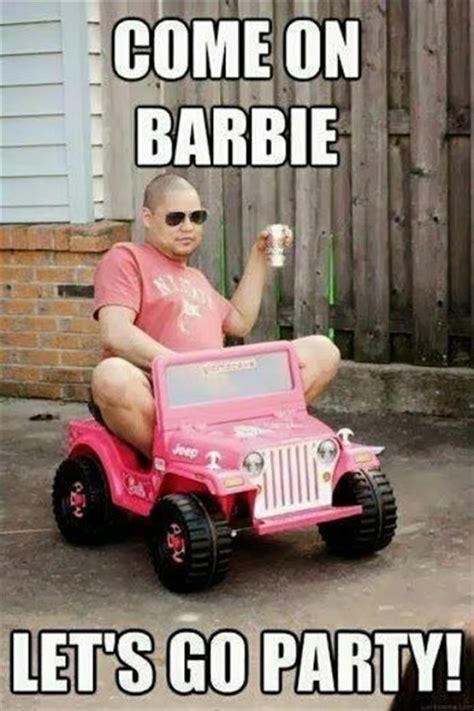Funny Barbie Memes - come on barbie lets go party meme