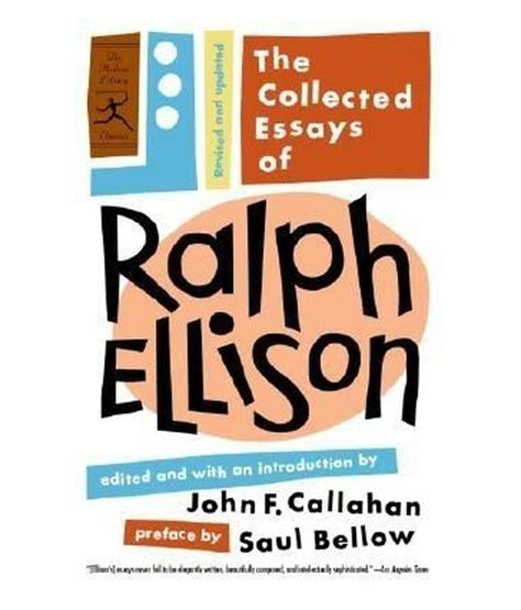Ralph Ellison Essays by Collected Essays Of Ralph Ellison Buy Collected Essays Of Ralph Ellison At Low Price In