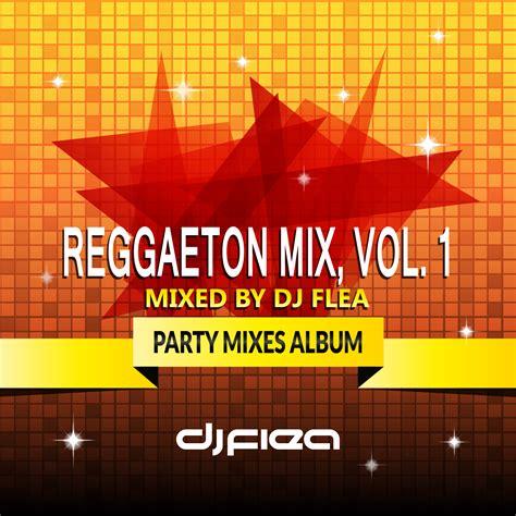 Mix Vol 1 merengue mix vol 1 dj flea