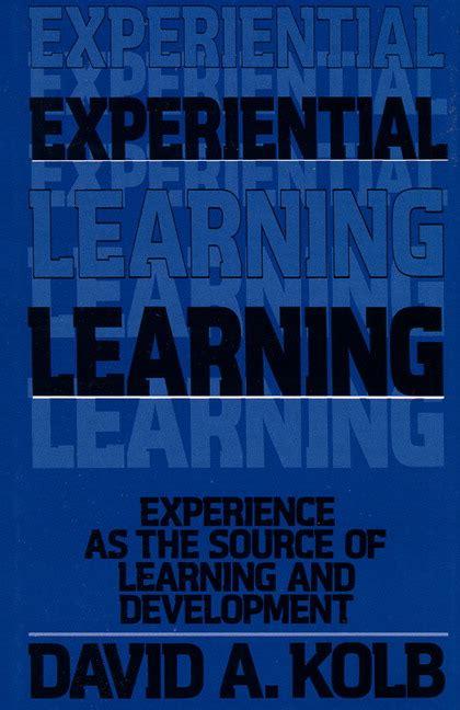 Buku Terbaru Handbook Experiential Learning kolb experiential learning experience as the source of learning and development pearson