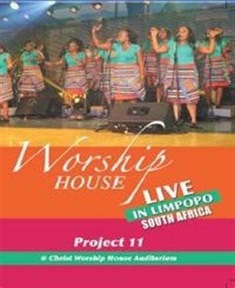 worship house music worship house project 11 live in limpopo dvd music online raru
