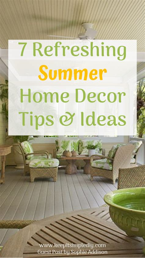 summer home decor 7 refreshing summer home decor tips ideas keep it