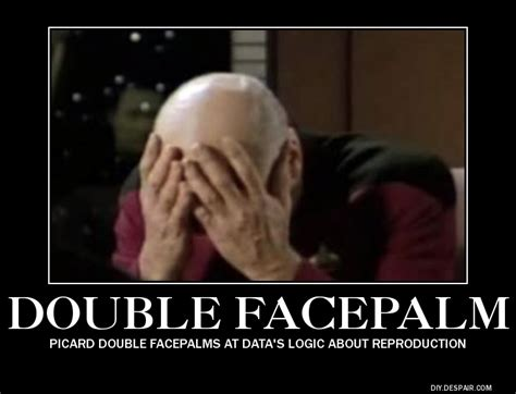 Double Facepalm Meme - picard double facepalm by roninhunt0987 on deviantart