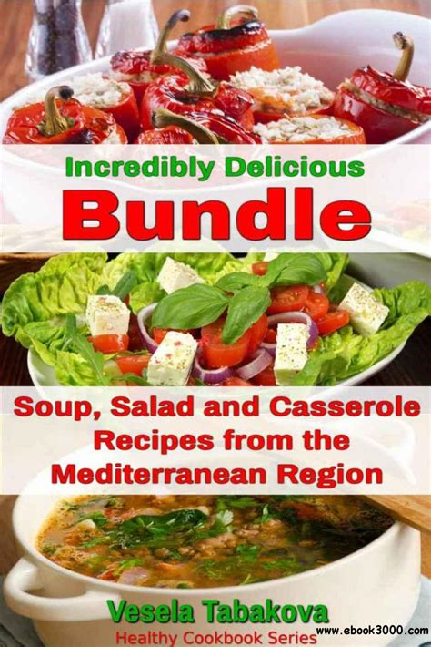 the best soup cookbook tasty and healthy soup recipes for you and your family books incredibly delicious cookbooks bundle easy soup salad