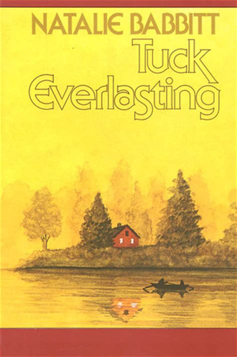 tuck everlasting pictures from the book tuck everlasting by natalie babbitt reviews discussion