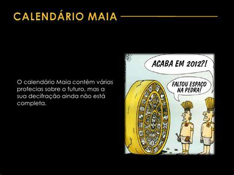 O Calendario Maia Calend 225 Maia