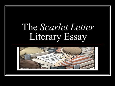 possible themes of the scarlet letter the scarlet letter literary essay ppt video online download
