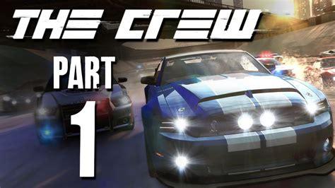 the crew gameplay walkthrough part 1 racing across