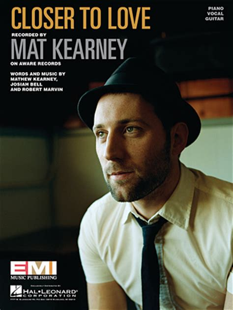 Mat Kearney Closer To Lyrics by Closer To Sheet Direct