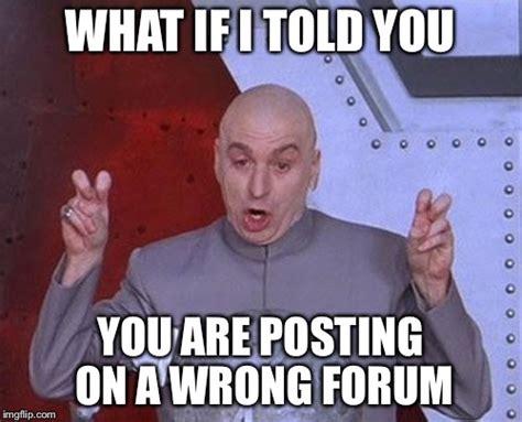 What If I Told You Meme Maker - dr evil laser meme imgflip