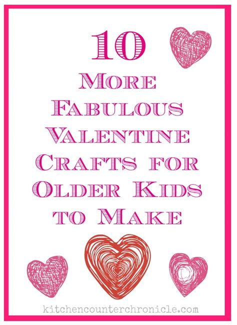 Ideas For Outdoor Kitchen by 10 More Fabulous Valentine Crafts For Older Kids To Make