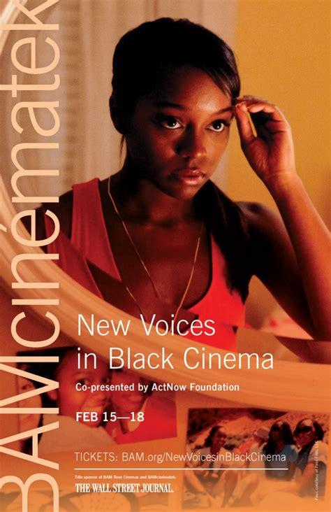 black cinema new voices in black cinema 2013 preview blackfilm