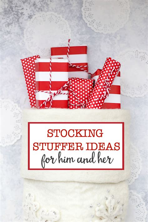 ideas for stuffers stuffer ideas for him and one lovely