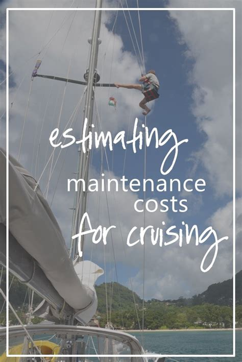 boat insurance cost estimate cruising costs routine maintenance and the 10 15 20