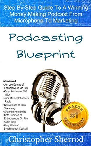 the blueprint 15 steps to becoming a books podcasting blueprint step by step guide to a winning