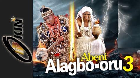 epic yoruba film alagbo oru part 3 latest epic yoruba movie 2014 youtube