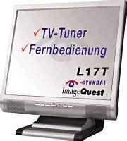 Tv Tuner Juli hyundai imagequest l17t 17 zoll lcd mit tv tuner golem de