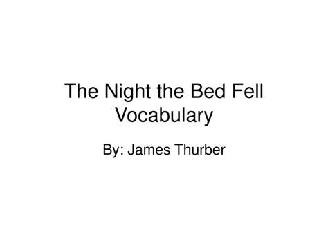 ppt the night the bed fell vocabulary powerpoint