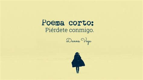 poemas anonimos cortos 15 poemas cortos de autores famosos y an 243 nimos