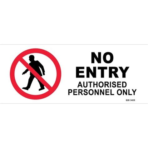 entry authorised personnel  safety sign xmm