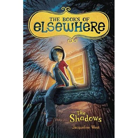 elsewhere volume 1 books the books of elsewhere the shadows shelf read