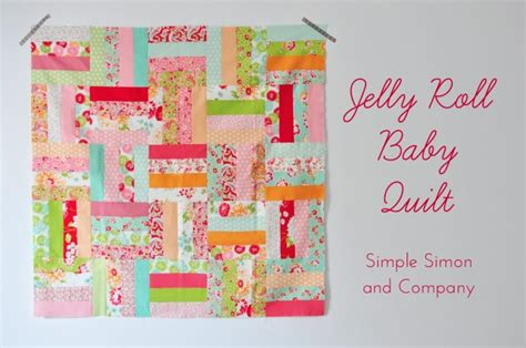 Jelly Roll Baby Quilt by Jelly Roll Quilt Simple Simon And Company