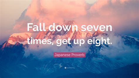 japanese proverb quote fall   times