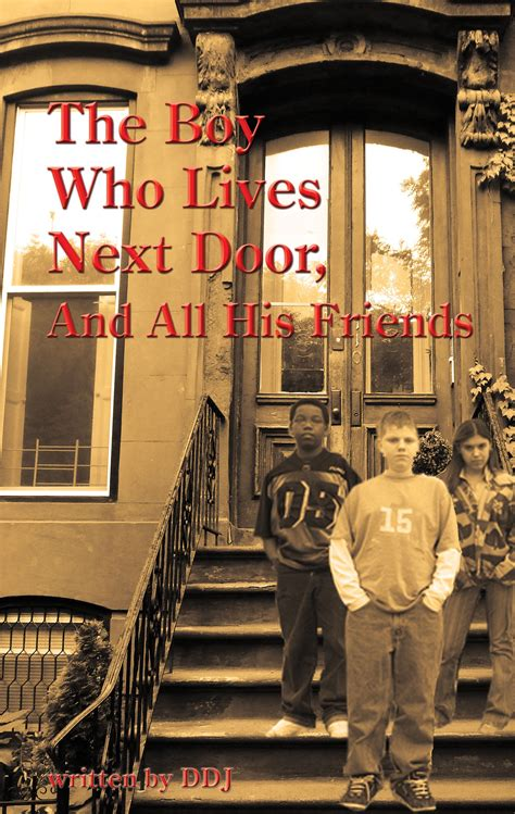 Who Lives Next Door by The Boy Who Lives Next Door And All His Friends
