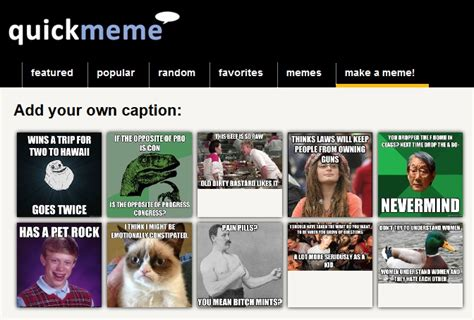 Quick Meme Maker - 4 sites to create meme online online meme generators