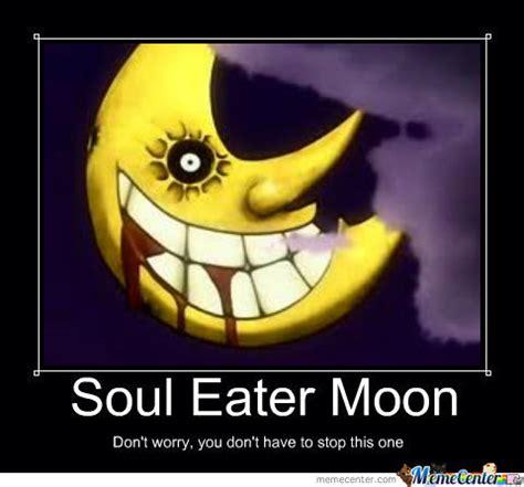 Soul Eater Memes - soul eater moon by snaggletooth103 meme center