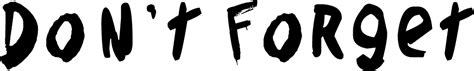 don t forget font