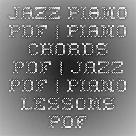 best jazz piano best 25 piano jazz ideas on jazz classical