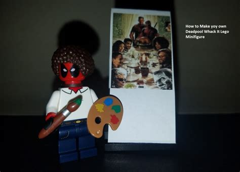bob ross painting deadpool whack it how to make your own deadpool bob ross lego