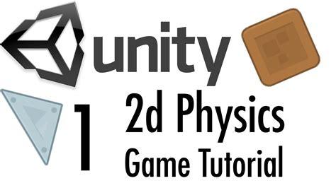 unity mobile tutorial unity tutorial 2d physics mobile part 1