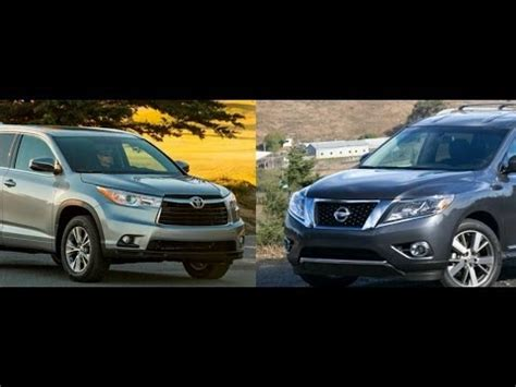 toyota highlander vs nissan pathfinder 2014 toyota highlander vs 2014 nissan pathfinder by the