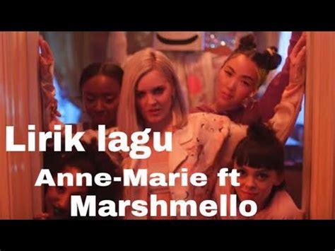 marshmello lagu lirik lyrics lagu friends anne marie ft marshmello