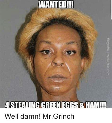 Well Damn Meme - 25 best memes about green eggs green eggs memes
